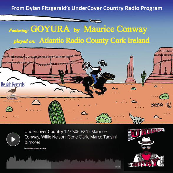 Goyura on Irish Radio, by Maurice Conway