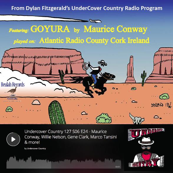 Goyura on Irish Radio, by Maurice Conway