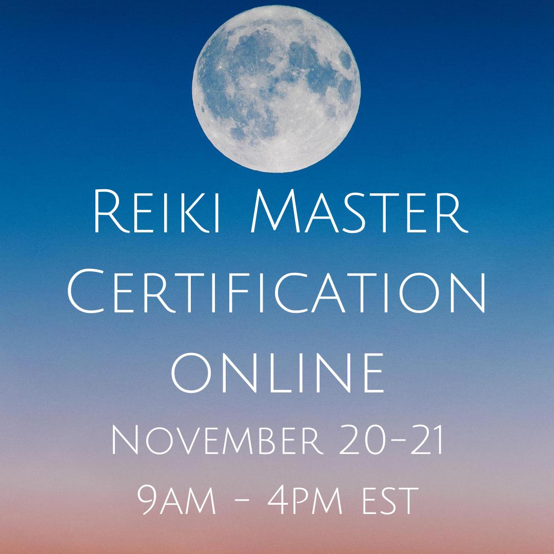 Reiki Master Certification November 20-21