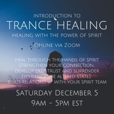 Trance Healing December 5