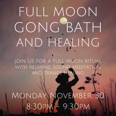 Full Moon Gong and Healing Bath November 30