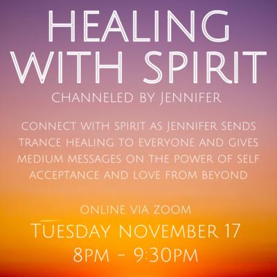 Healing with Spirit November 17