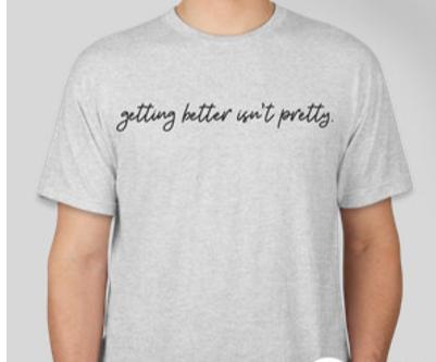 """""""Getting Better Isn't Pretty"""""""
