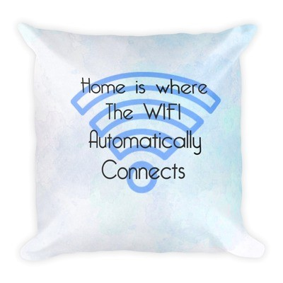 Home is where the WIFI connects
