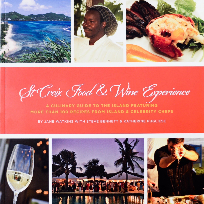 St. Croix Food & Wine Experience Cookbook