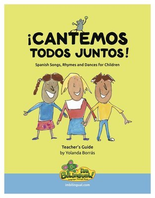 !Cantemos Todos Juntos! (Let's Sing Together) Book and CD