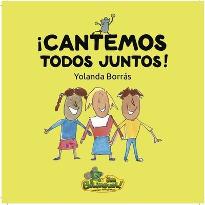 ¡Cantemos Todos Juntos! CD (Let's Sing Together)