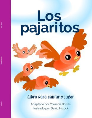 Los Pajaritos Big Book