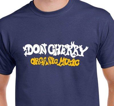 Don Cherry Organic Music Jazz music T-shirt