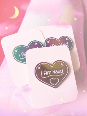 *NEW* I Am Valid Anodized Pin
