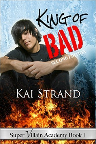 KING OF BAD (Super Villain Academy, bk 1) Young adult, speculative fiction