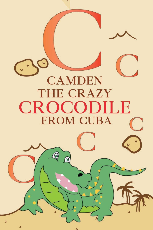 Camden The Crazy CROCODILE From CUBA Poster