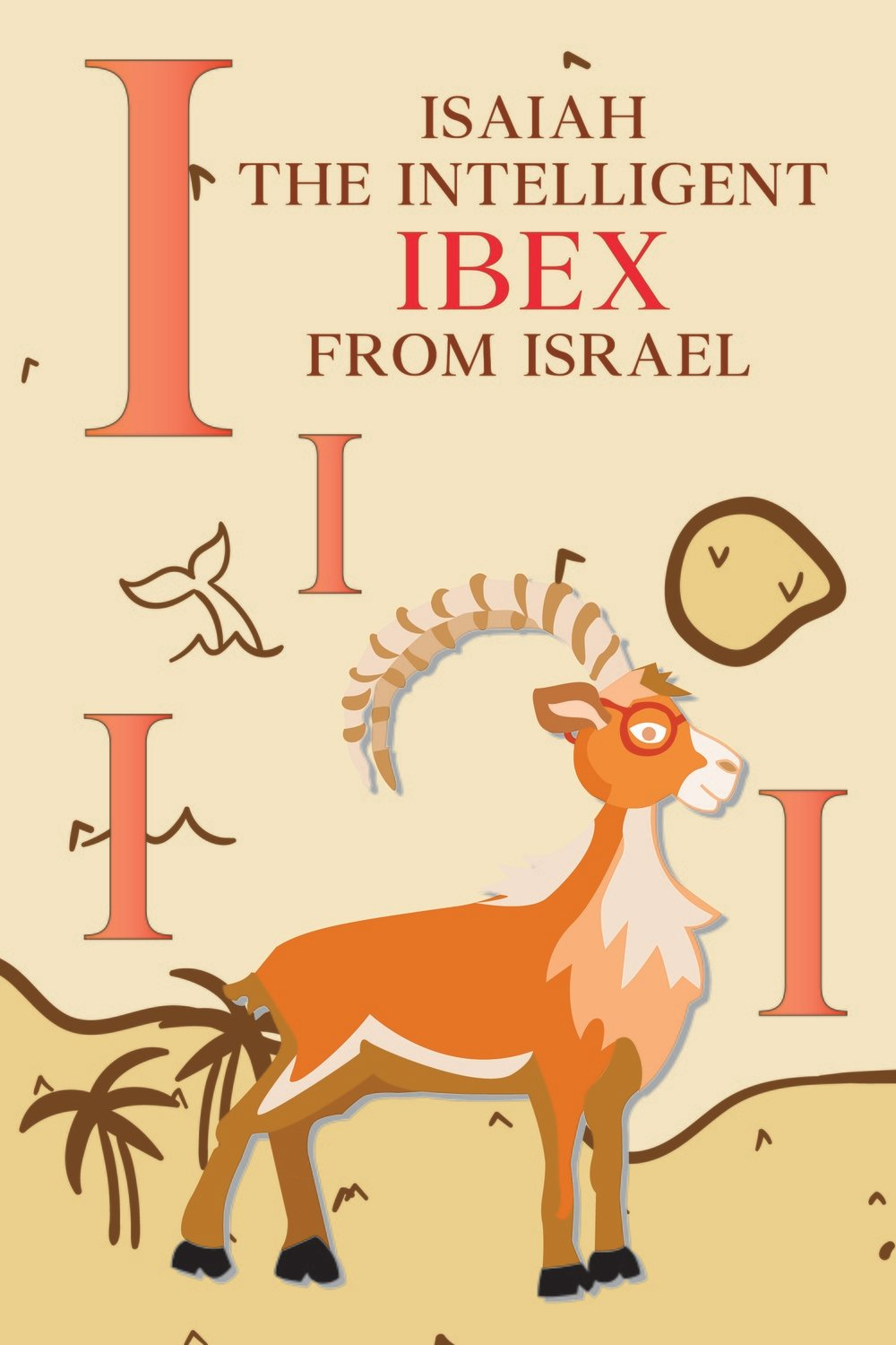 Isaiah The Intelligent IBEX From ISRAEL Poster