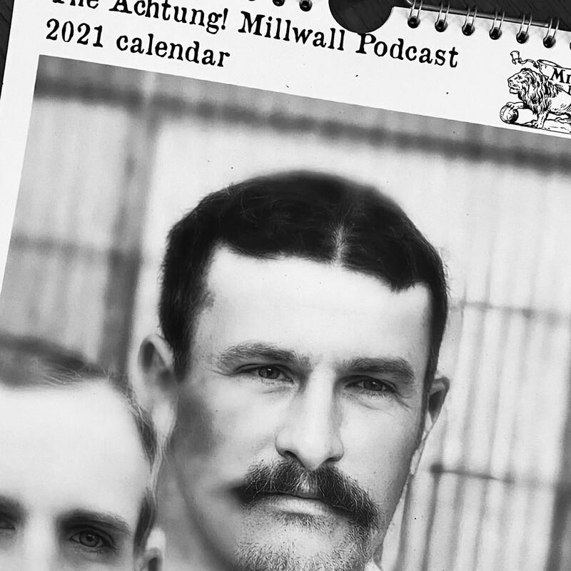 Achtung! Millwall Calendar 2021