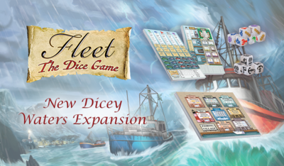 Fleet - Le Jeu de Dés: Extension Dicey Waters