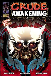 Crude Awakening Print copy (Variant Cover PRE-ORDER)