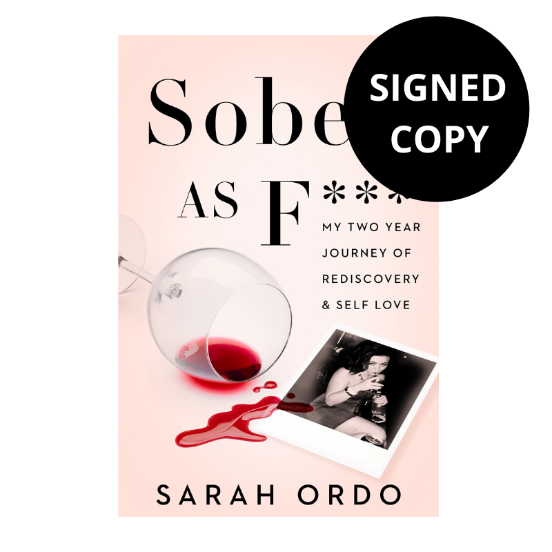 Sober As F*** (Signed Copy)