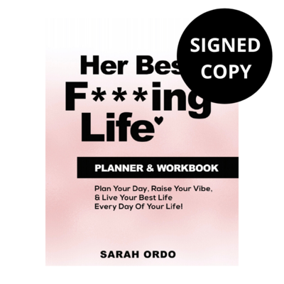 Her Best F***ing Life Planner & Workbook (Signed Copy)