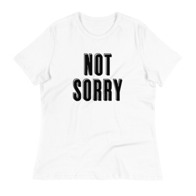 NOT SORRY Tee