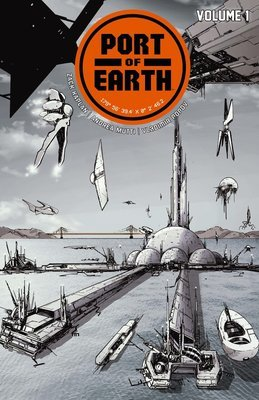 Port of Earth Signed Vol 1 TPB