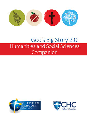 God's Big Story 2.0: Humanities and Social Sciences Companion