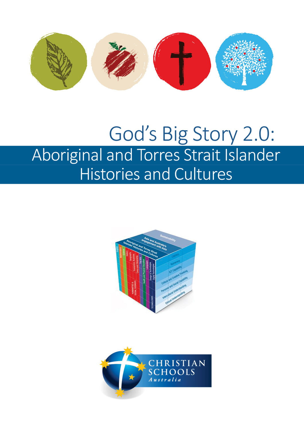God's Big Story 2.0: Aboriginal and Torres Strait Islander Histories and Cultures