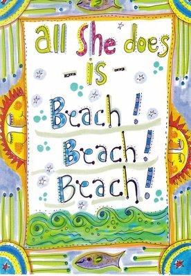 All she does is beach beach beach