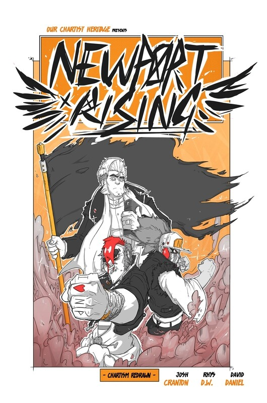 Graphic Novel 'Newport Rising: Chartism Redrawn' *Second Edition*