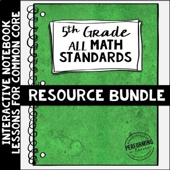 Math Interactive Notebook 5th Grade Bundle Common Core Standards ENTIRE YEAR