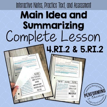 Main Idea & Summarizing: Complete Lesson for Interactive Notebooks RI.2