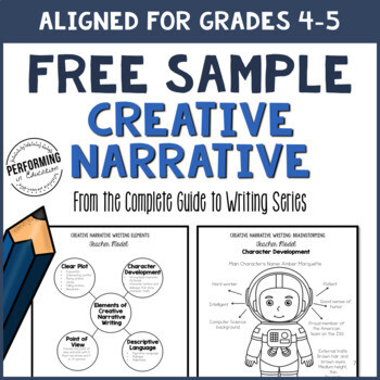 Creative Narrative Writing Sample Grades 4-5 (From the Complete Guide Resource)