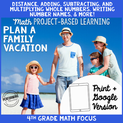 Math Project Based Learning for 4th Grade: Plan a Family Vacation