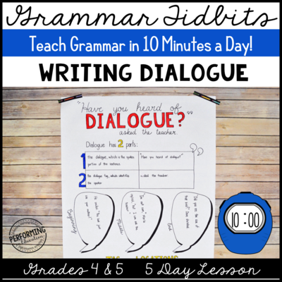 Grammar Tidbits: Writing Dialogue
