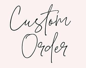 Custom Order - Armando Sandoval