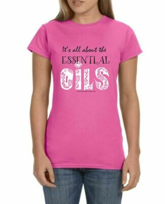 It's All About the Essential Oils Tshirt