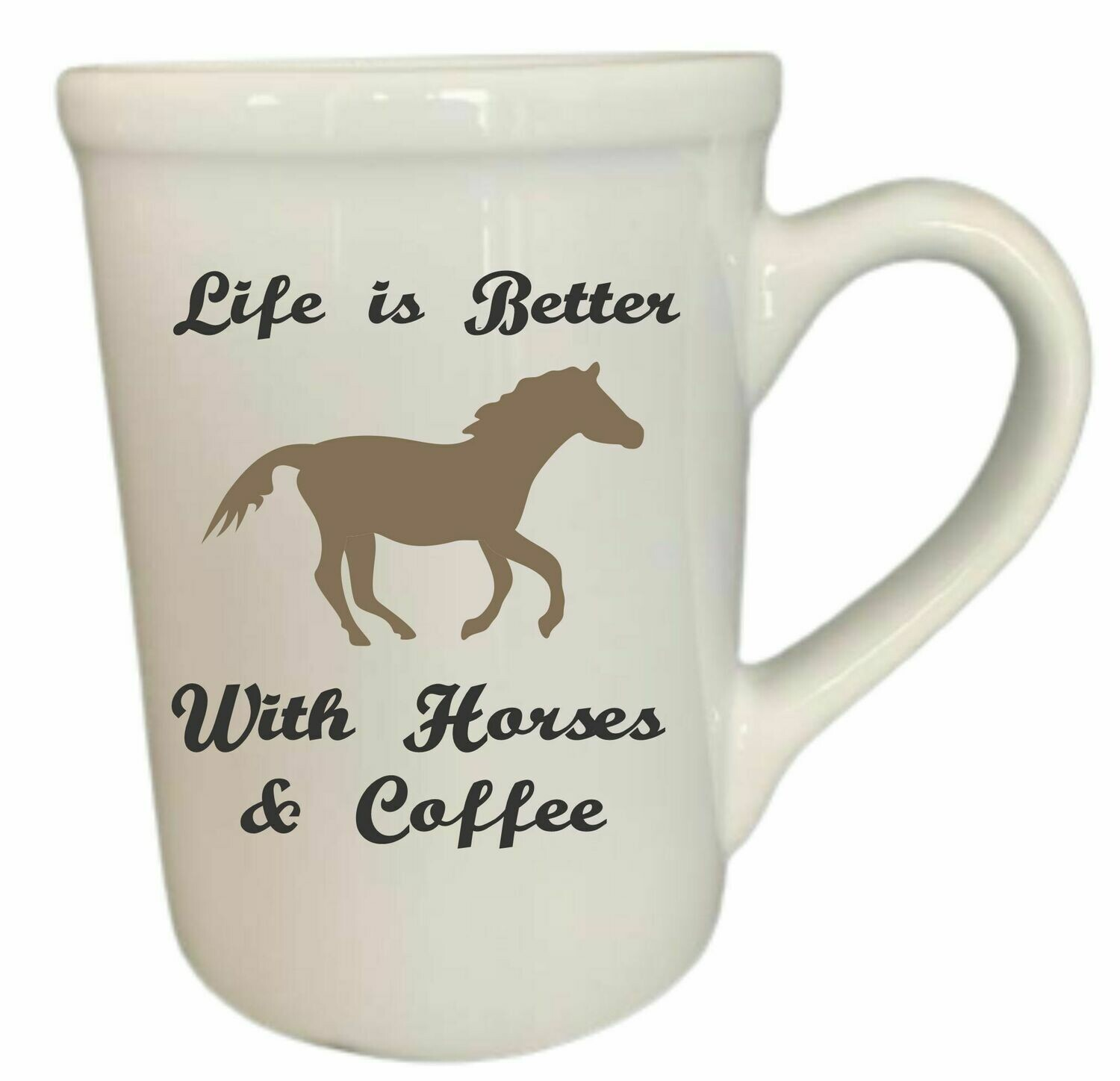 Life is Better with Coffee and Horses Mug