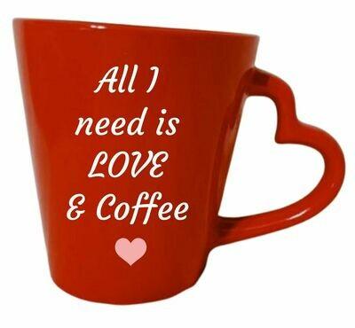 All I Need Is Coffee/Tea Mug