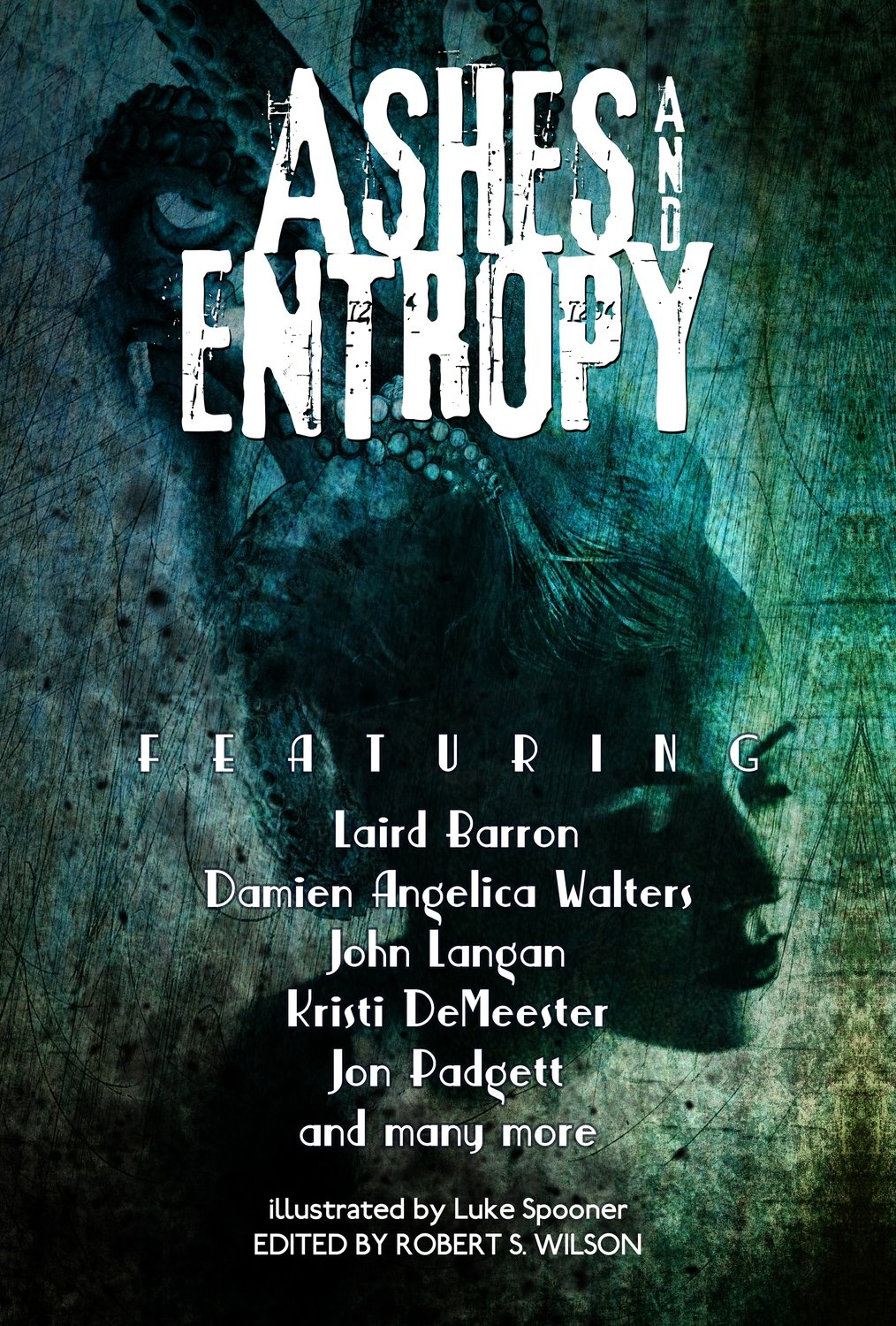 Ashes and Entropy edited by Robert S. Wilson (Trade Paperback)
