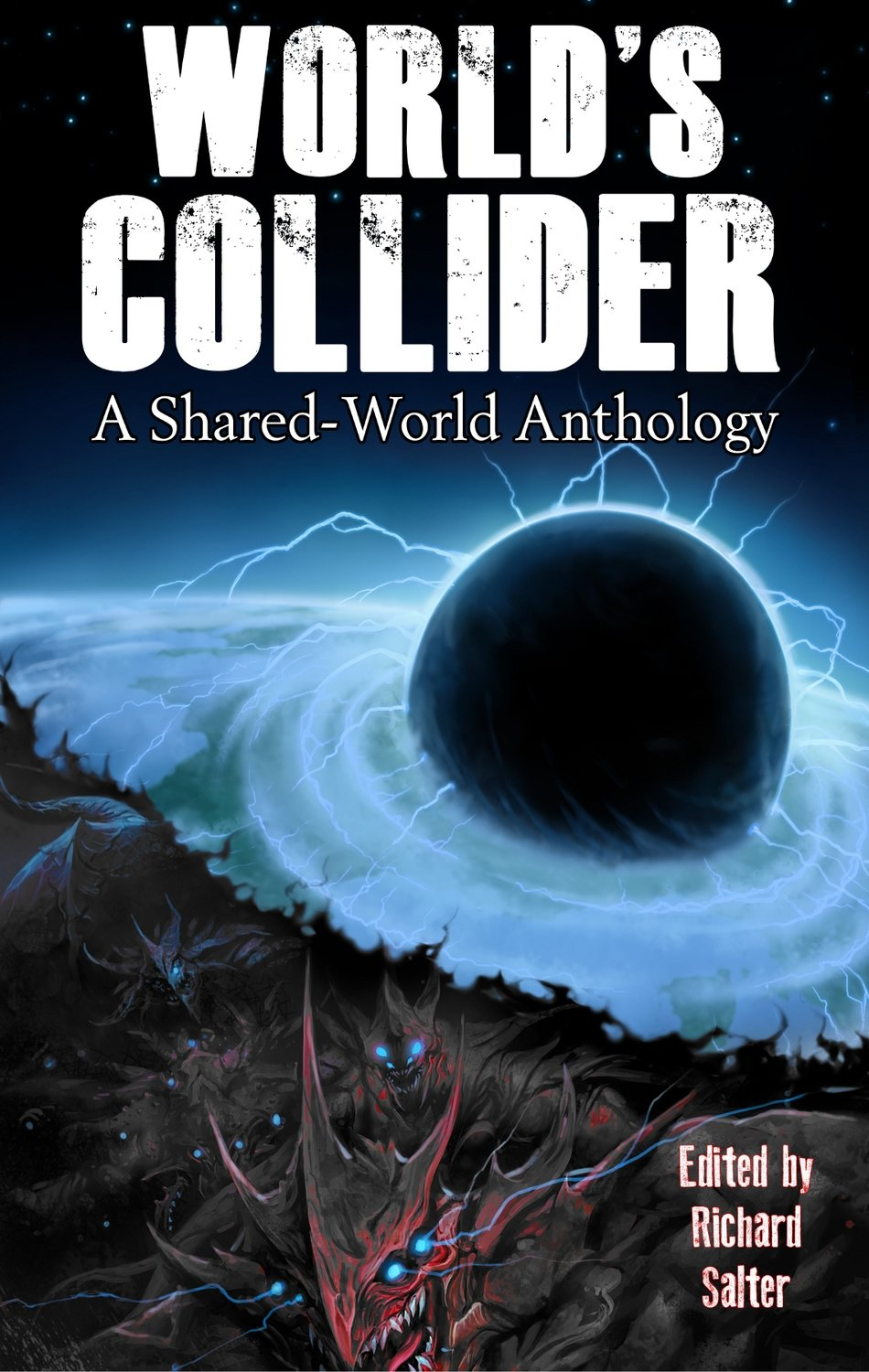 World's Collider: A Shared-World Anthology edited by Richard Salter (eBook edition)