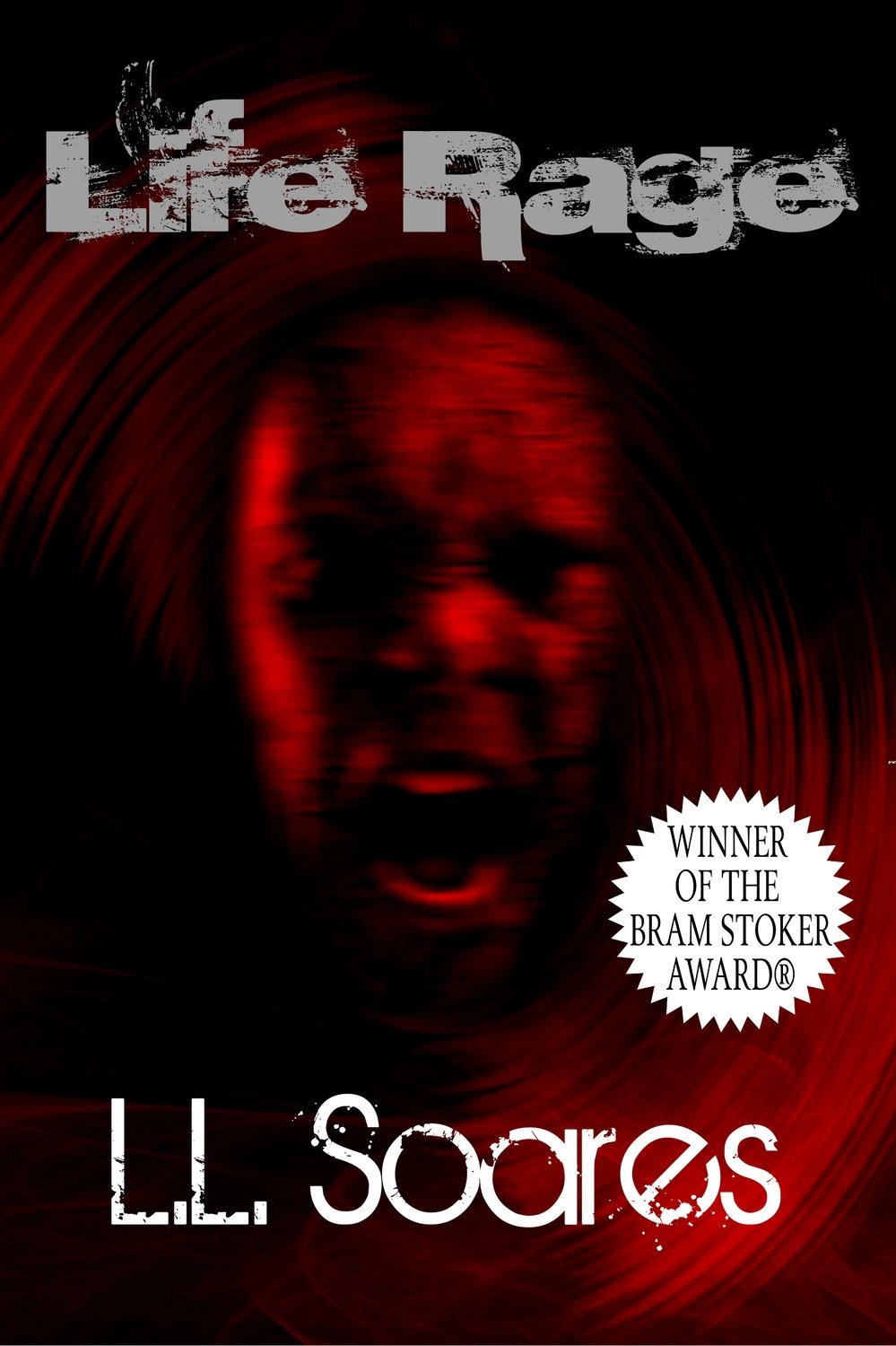 Life Rage by L.L. Soares (eBook edition)