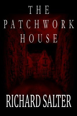 The Patchwork House by Richard Salter
