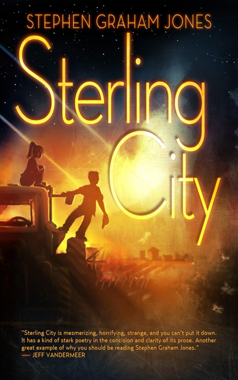 Sterling City by Stephen Graham Jones (eBook edition)