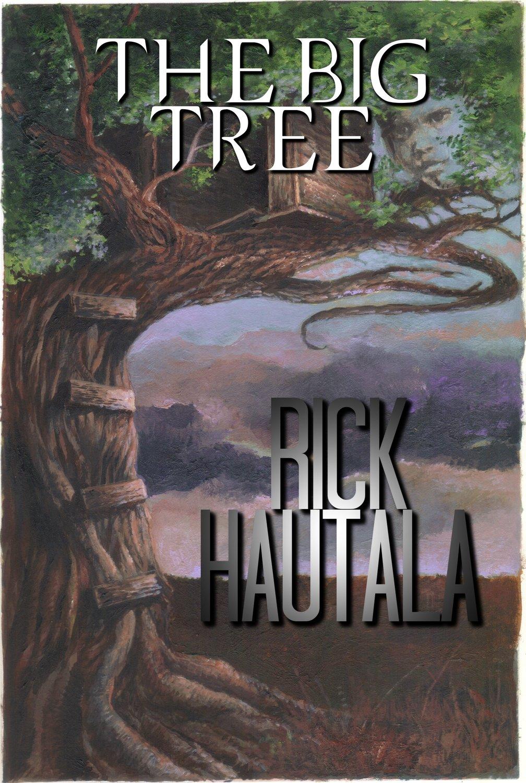 The Big Tree by Rick Hautala