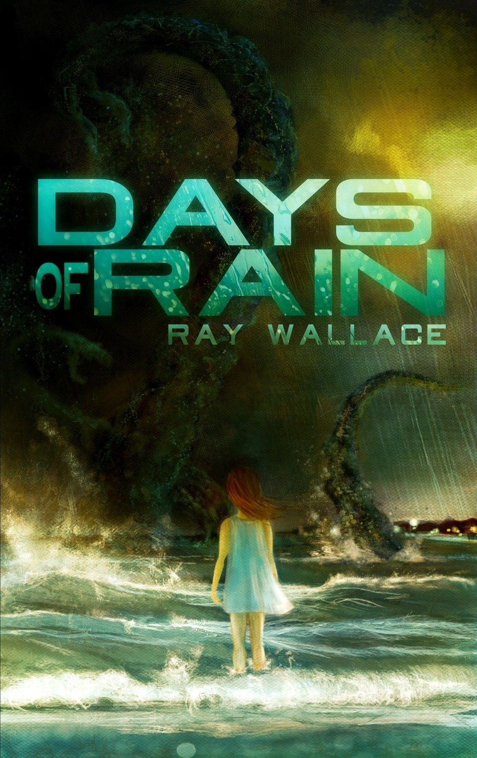 Days of Rain by Ray Wallace (eBook edition)