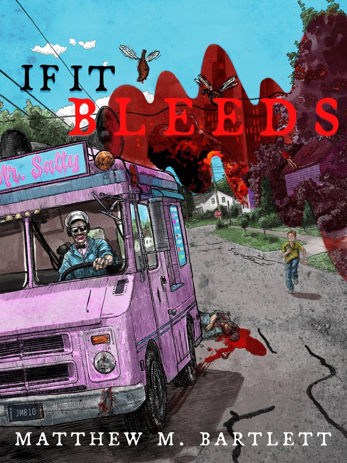 If It Bleeds by Matthew M. Bartlett (Charitable Chapbook #2)