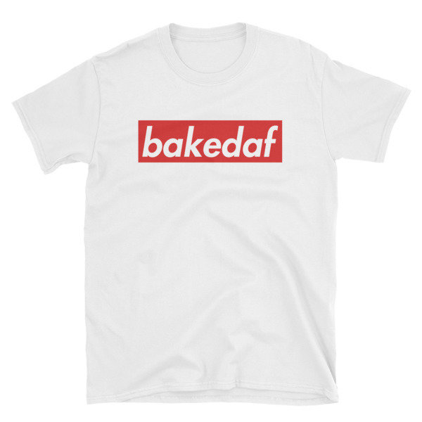 The Cookie Connect - Baked AF Short-Sleeve Unisex T-Shirt