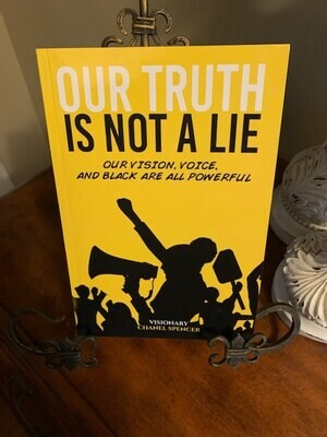 Our Truth Is Not A Lie