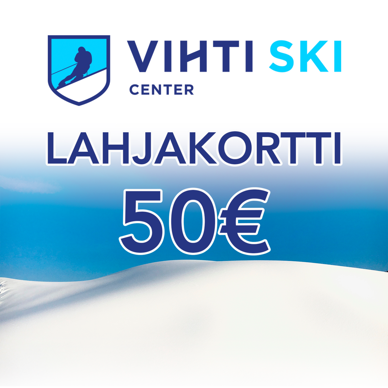 Lahjakortti 50€ Vihti Ski Center