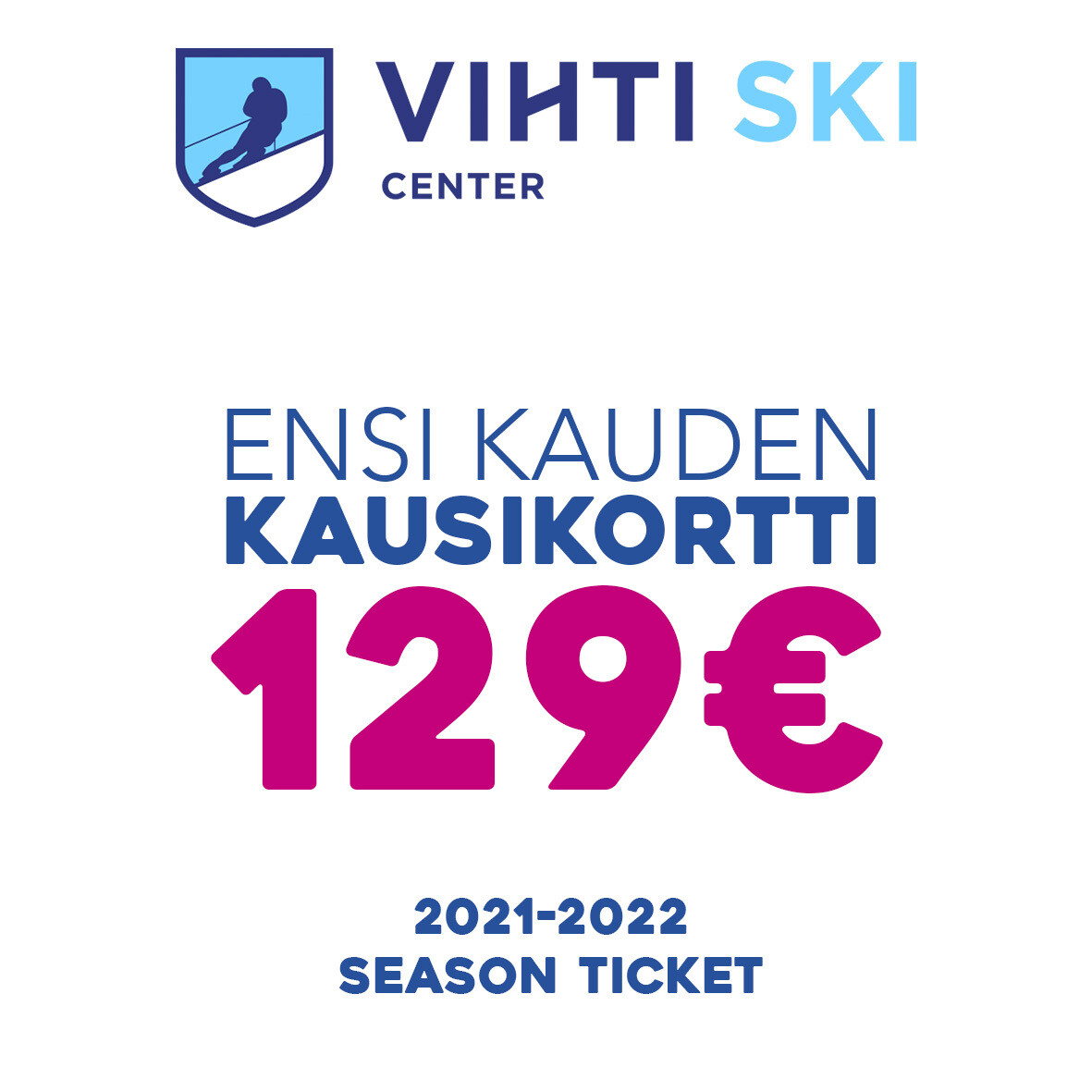 PRE-SALE | KAUSIKORTTI 2021-2022 | SEASON TICKET