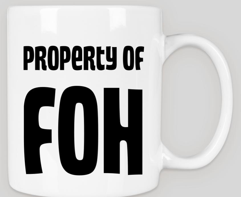Property Of FOH MUug
